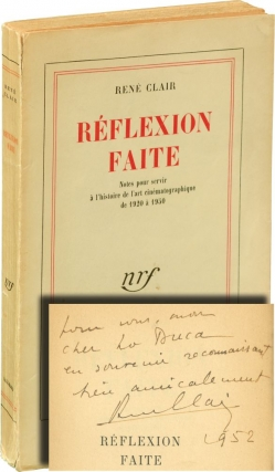 Reflexion Faite [Reflections on the Cinema] (Signed First Edition). Rene Clair