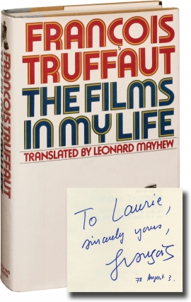 The Films in my Life (Signed First Edition). Francois Truffaut