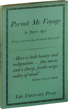 Permit Me Voyage (First Edition). James Agee.