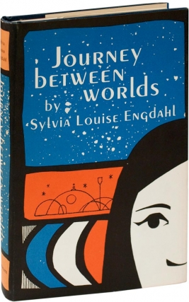 Journey Between Worlds (First Edition). Sylvia Louise Engdahl