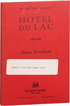 Hotel du Lac (Uncorrected Proof). Anita Brookner