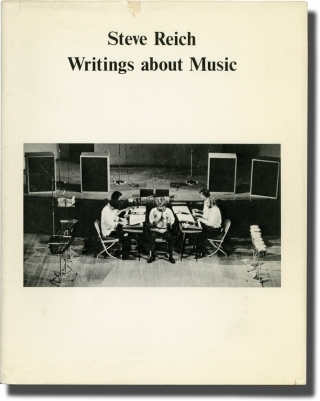 Writings about Music (First Edition, Inscribed to Paul Fromm). Steve Reich